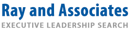Ray and Associates - Executive Leasership Search